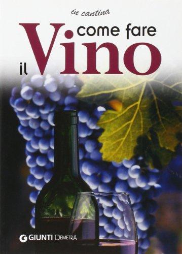 9788844032647: Come fare il vino