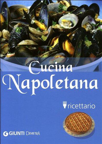9788844033521: Cucina napoletana. Ricettario