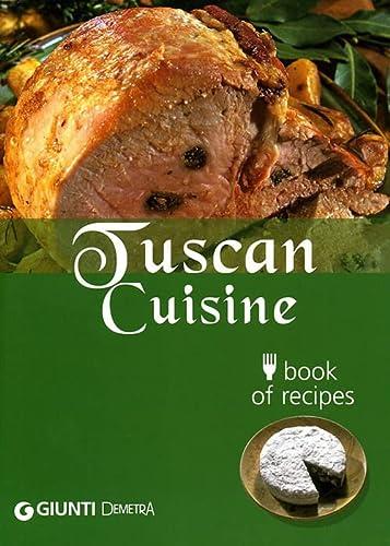 Tuscan Cuisine: Agostini, Paola; Brizzi, Mariarosa