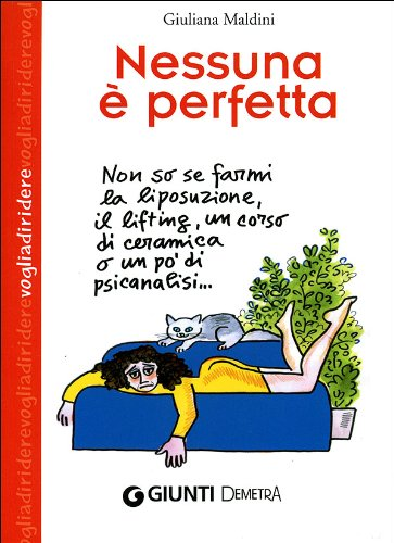 Nessuna è perfetta - Maldini, Giuliana