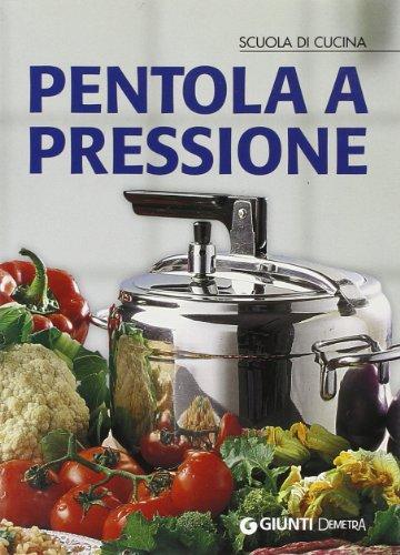 9788844033828: Pentola a pressione