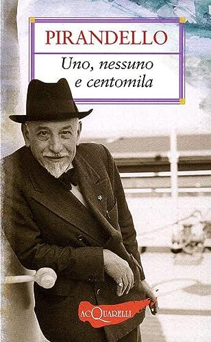 9788844034054: Uno, nessuno e centomila (Italian Edition)
