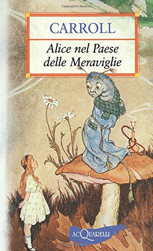 9788844034061: Alice nel paese delle meraviglie (Italian Edition)