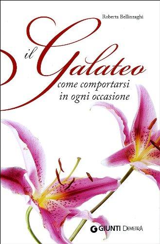 9788844039202: Il galateo. Come comportarsi in ogni occasione