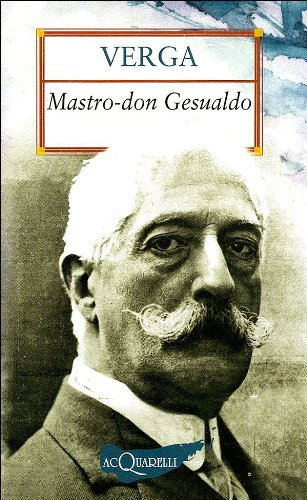 MASTRO DON GESUALDO: G. VERGA