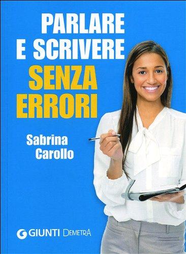 9788844042905: Parlare e scrivere senza errori (Best Seller Pocket)