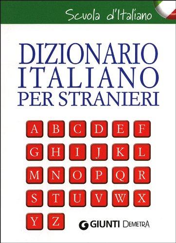 9788844043674: Dizionario italiano per stranieri. Con grammatica della lingua italiana