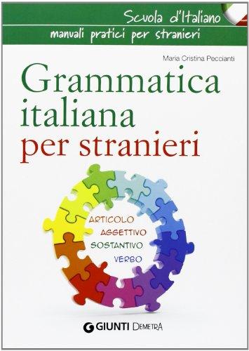 9788844043834: Grammatica italiana per stranieri (Scuola di italiano)
