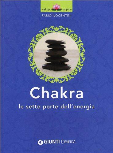9788844043919: Chakra. Le sette porte dell'energia