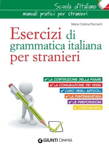 9788844044183: Esercizi di grammatica italiana per stranieri