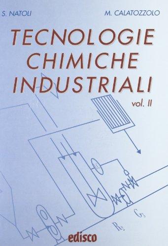 9788844115319: Tecnologie chimiche industriali. Per gli Ist. tecnici e professionali. Con CD-ROM. Con espansione online (Vol. 2)