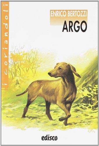 9788844116507: Argo. Con espansione online (I coriandoli)