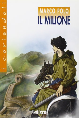 9788844118228: Il milione. Con espansione online