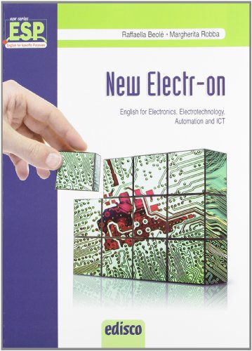9788844118730: New electr-on. English for electronics, electrotechnology, automation and Ict. Per gli Ist. Tecnici e professionali. Con CD Audio. Con espansione online [Lingua inglese]