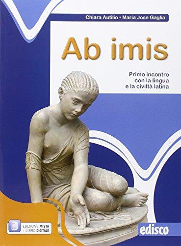 9788844119980: Ab imis. Primo incontro con la lingua e la civiltà latina. Per la Scuola media. Con e-book. Con espansione online