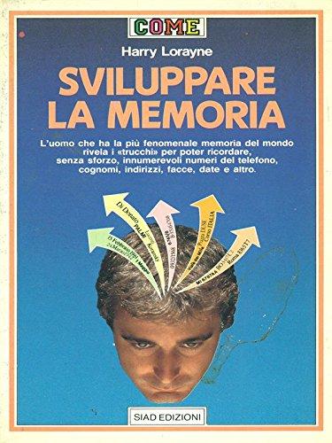 9788844301033: Sviluppare la memoria