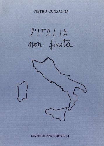 L'Italia non finita.: Consagra,P.