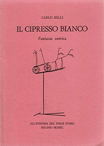 9788844411480: Il cipresso bianco: Fantasia onirica (Narratori) (Italian Edition)