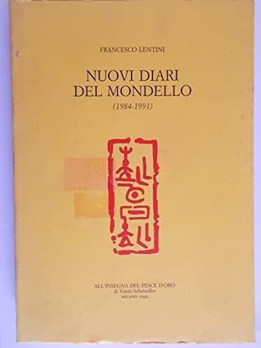Nuovi diari del Mondello (1984-1991).: Lentini,Francesco.