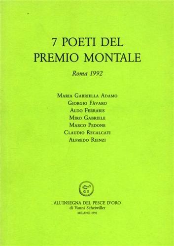 9788844412272: 7 poeti del Premio Montale. Roma 1992