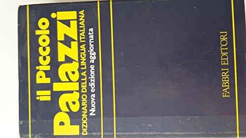 9788845038235: Il piccolo Palazzi. Dizionario della lingua italiana