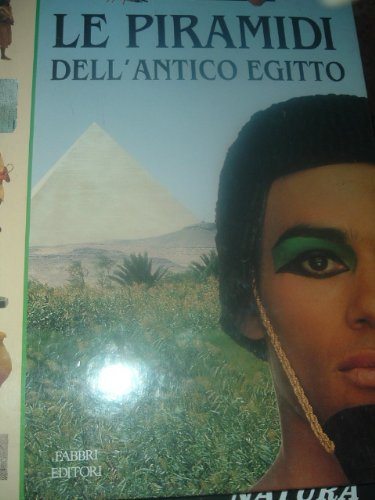 9788845040269: Piramidi dell'antico Egitto (Tu nella storia)
