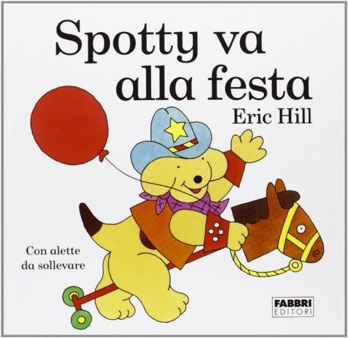 Spotty va alla festa (8845043649) by Eric Hill