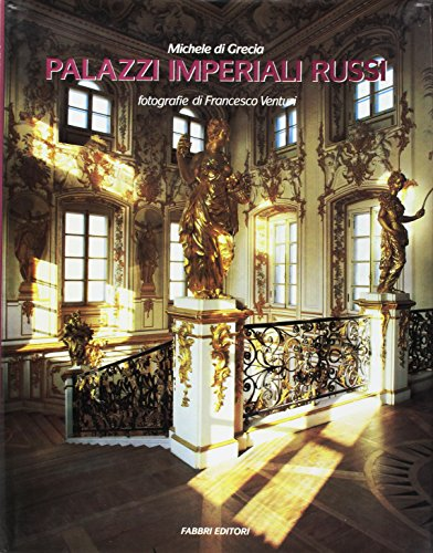 Palazzi Imperiali russi.: Di Grecia,Michele.