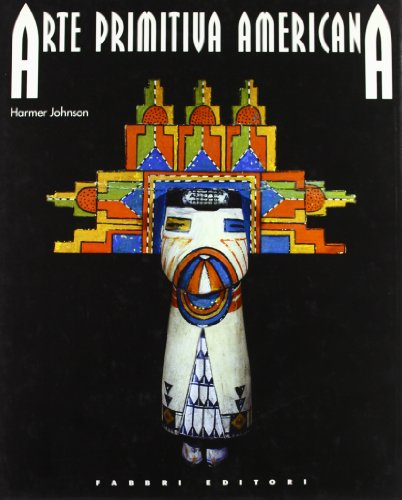 Arte primitiva americana.: Johnson,Harmer.