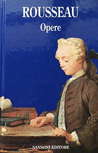 Jean Jacques Rousseau. Opere.: Jean-Jacques. Rousseau
