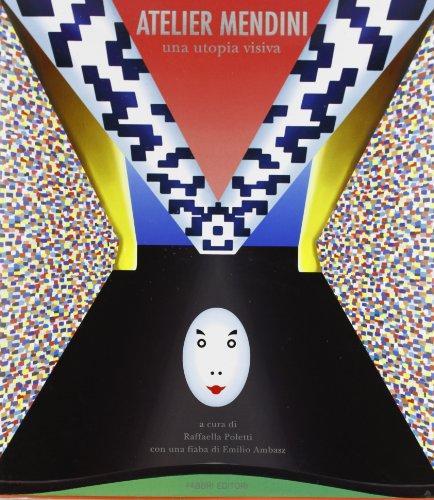 9788845054006: Atelier Mendini: Una utopia visiva (Italian Edition)