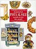 9788845055560: Pasta al sale (Grandi manuali)