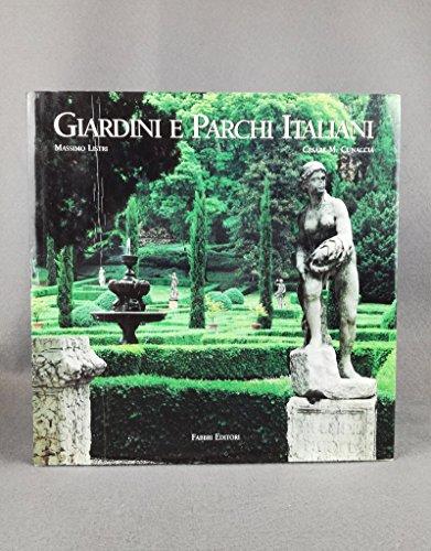 Giardini e Parchi Italiani: Cunaccia e Massimo