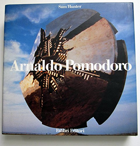 Arnaldo Pomodoro; [by] Sam Hunter ; [edited and designed by Massimo Vignelli]: Hunter, Sam ; ...