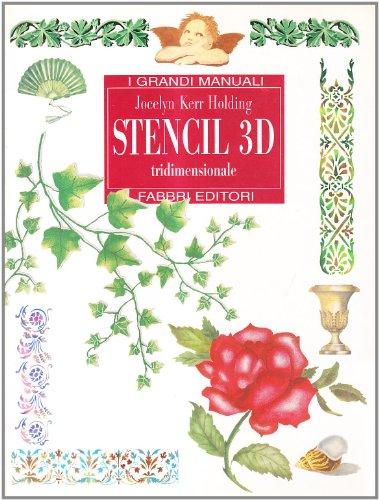9788845069666: Stencil 3D. Tridimensionale