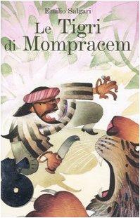 9788845106934: Le tigri di Mompracem. Con 2 CD Audio