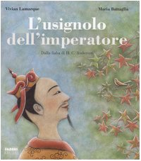 9788845108259: L'usignolo dell'imperatore. Dalla fiaba di H.C. Andersen. Con CD Audio
