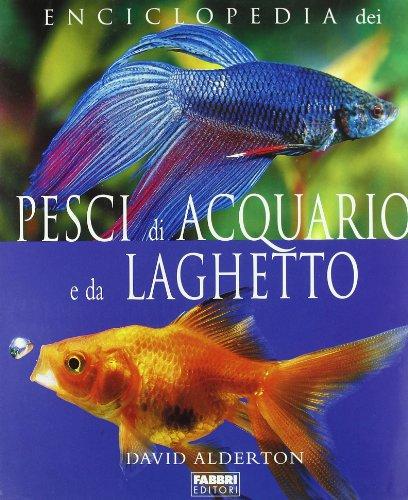 Enciclopedia dei pesci di acquario e da laghetto (8845114147) by David Alderton