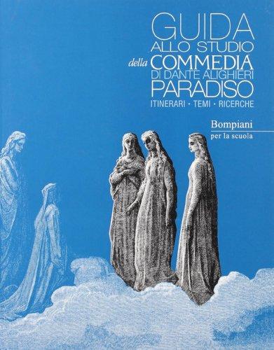 9788845116322: La Commedia. Paradiso. Con Guida