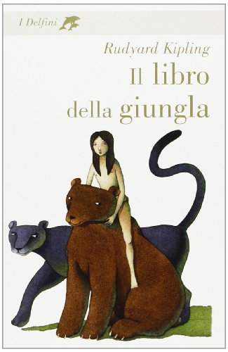 9788845124723: Il libro della giungla (I delfini)