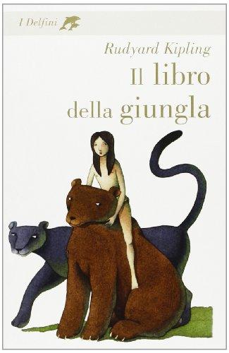 9788845124723: Il Libro Della Giungla (Italian Edition)