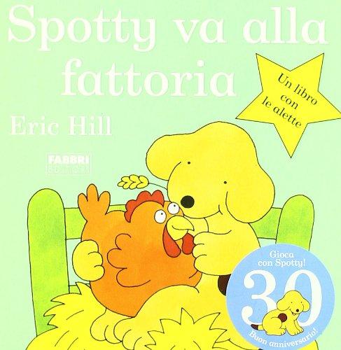 9788845124938: Spotty va alla fattoria