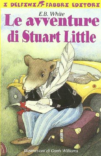 9788845127366: Le avventure di Stuart Little