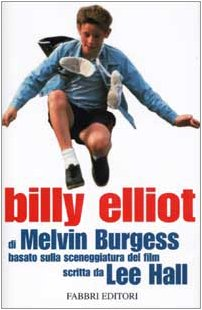 9788845128905: Billy Elliot (Storie-Attualità)