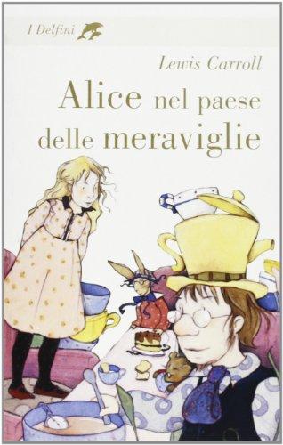 9788845129995: Alice nel paese delle meraviglie (I delfini)