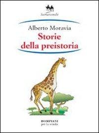 9788845132346: Storie della preistoria (Narrativa per la scuola media)