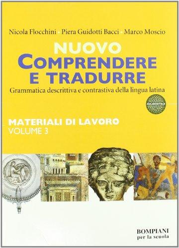 9788845132506: Nuovo Comprendere e tradurre. Materiali di lavoro. Vol. 3-4. Per i Licei e gli Ist. magistrali