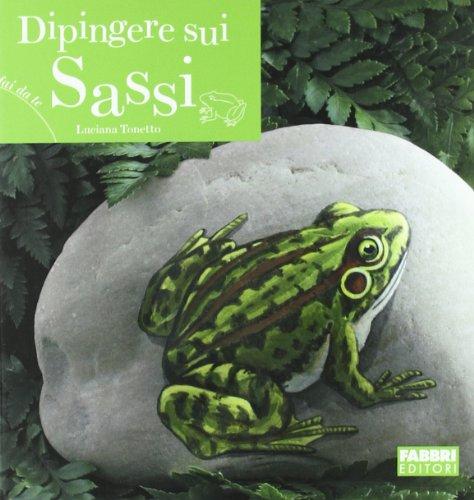 9788845142383: Dipingere sui sassi