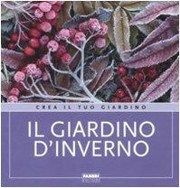 9788845142918: Il giardino d'inverno