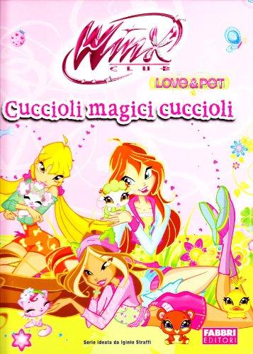 9788845151064: Cuccioli magici cuccioli. Winx Club. Libro pop-up